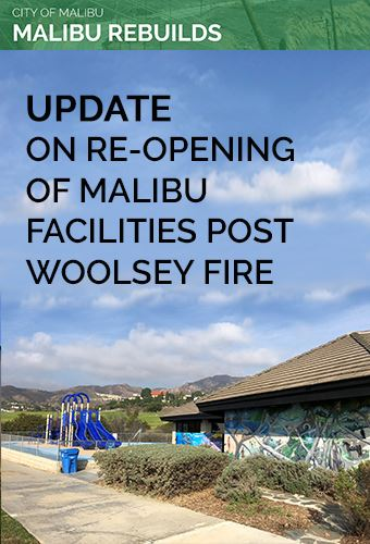 Facilities Re-Opening Post Woolsey Fire
