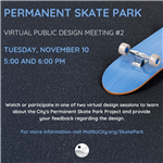 Malibu Skate Park Virtual Design Meeting #2 with image of skate board
